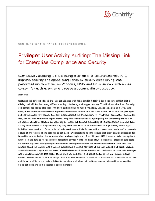 Privileged User Activity Auditing:  The Missing Link for Enterprise Compliance and Security
