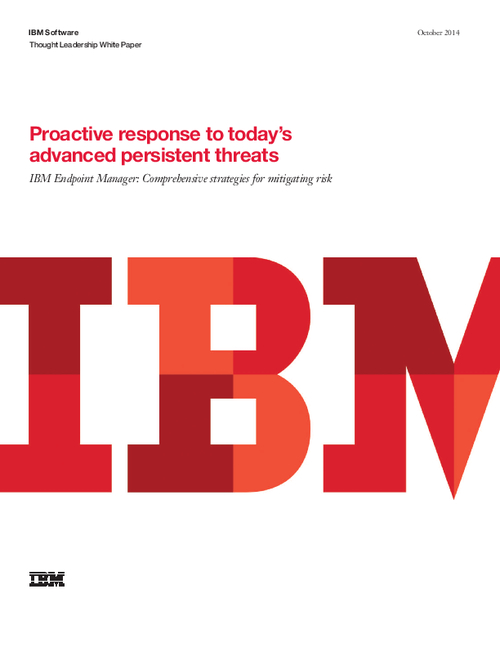 Proactive Response to Today's Advanced Persistent Threats