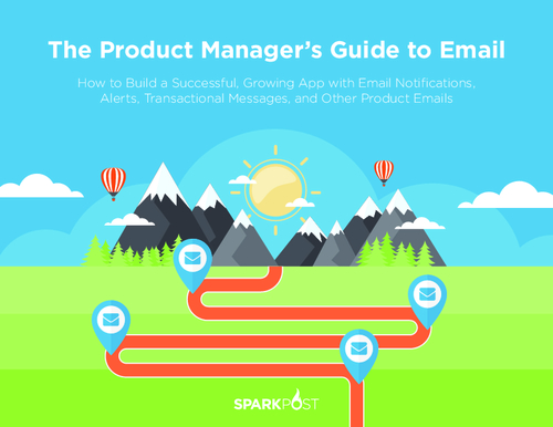 The Product Manager's Guide to Email: How to Build a Successful Growing App
