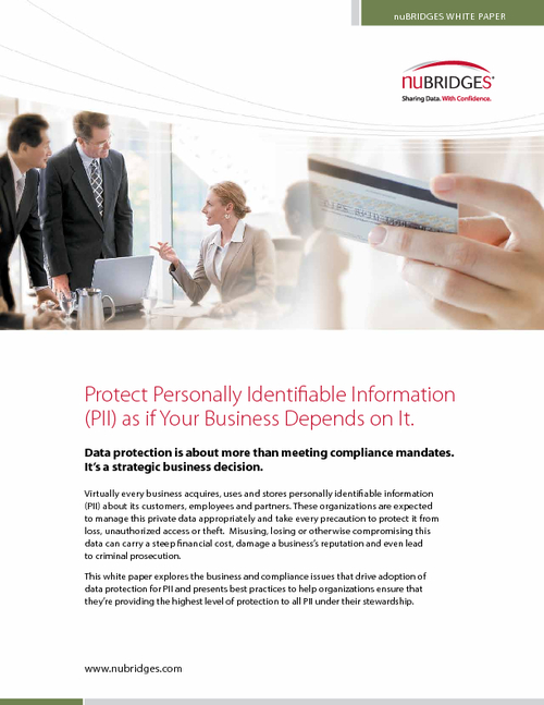 Protect Personally Identifiable Information (PII) as if Your Business Depends on It