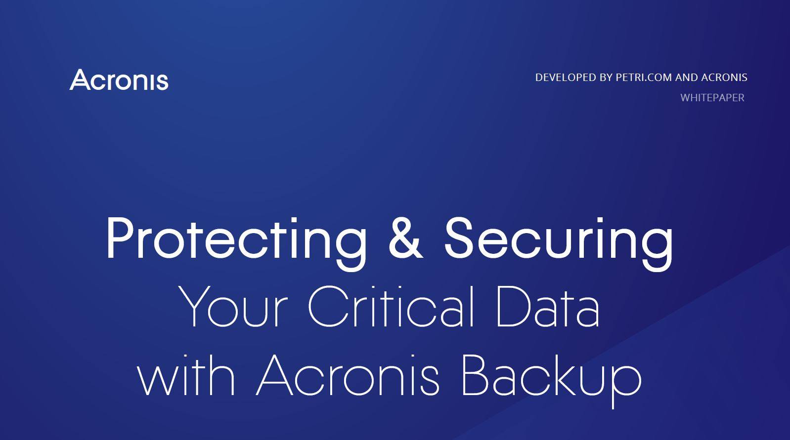 Protecting & Securing Your Critical Data with Acronis Backup