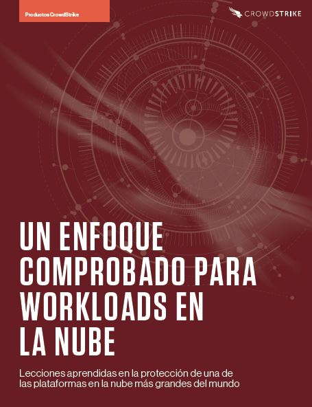 A Proven Approach to Cloud Workload Security  (Spanish Language)