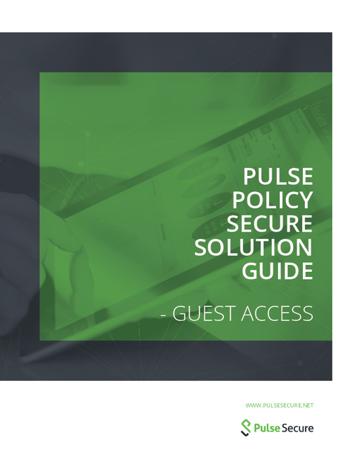 Pulse Policy Secure Solution Guide -  Guest Access