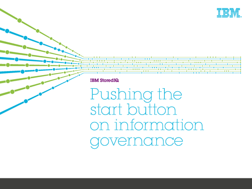 Pushing the Start Button on Information Governance