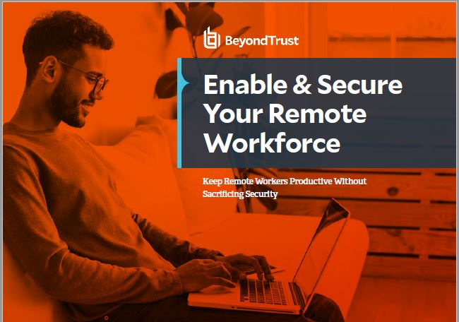 Quick Guide 2020: Enable & Secure Your Remote Workforce