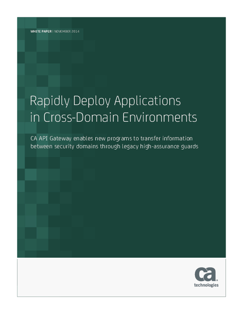 Rapidly Deploy Applications in Cross-Domain Environments