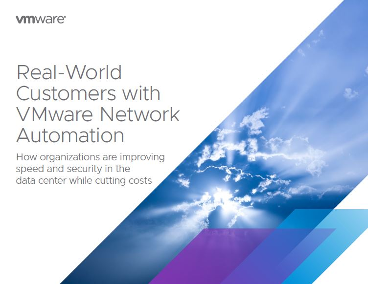 Real-World Customers with VMware Network Automation