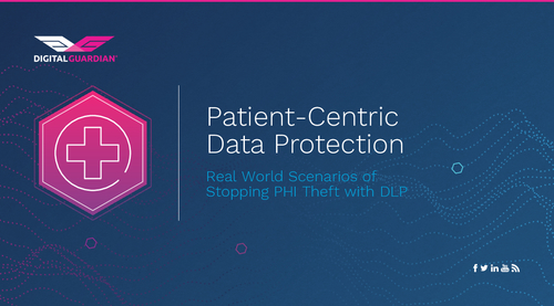 Real World Scenarios of Stopping PHI Theft with DLP