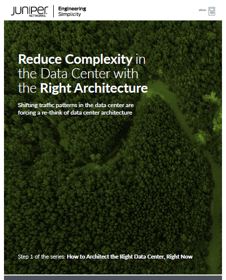 Reduce Complexity in the Data Center with the Right Architecture