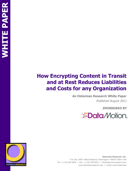 Reduce Liability and Cost by Encrypting Content in Motion and at Rest