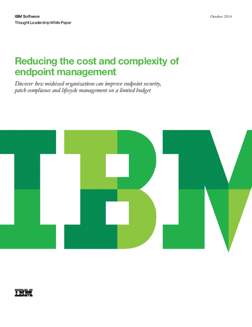 Reducing the Cost and Complexity of Endpoint Management