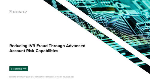 Reducing IVR Fraud Through Advanced Account Risk Capabilities