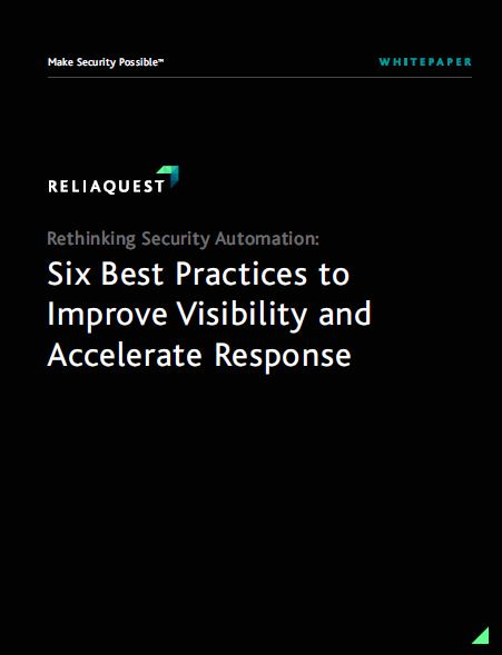 Rethinking Security Automation: 6 Best Practices to Improve Visibility and Accelerate Response