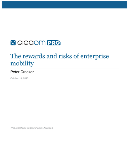 GigaOm Pro: The Rewards and Risks of Enterprise Mobility