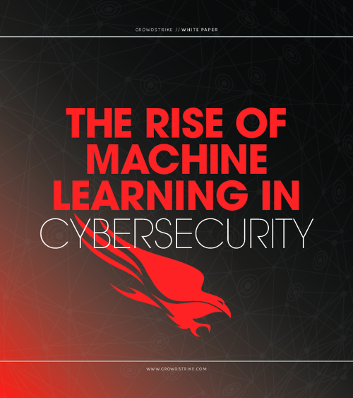 The Rise of Machine Learning (ML) in Cybersecurity