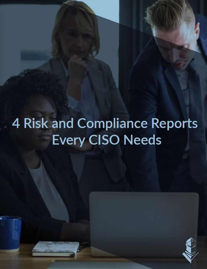 Risk Reports Every Energy CISO Needs