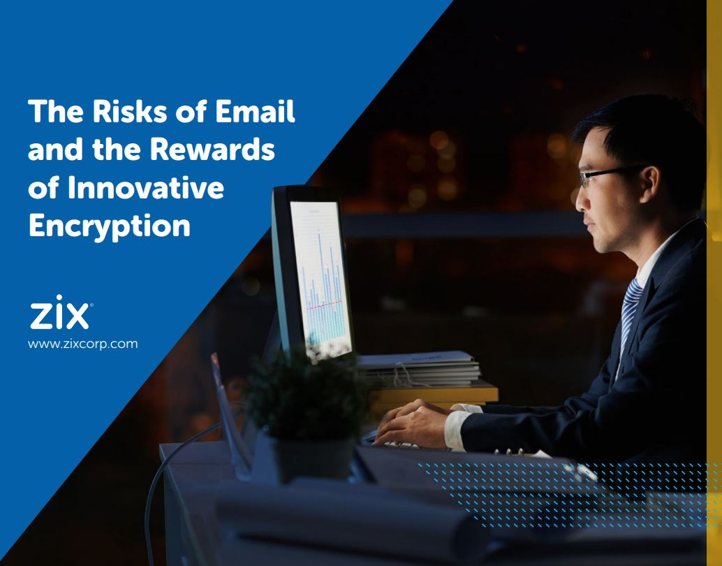 The Risks of Email and the Rewards of Innovative Encryption