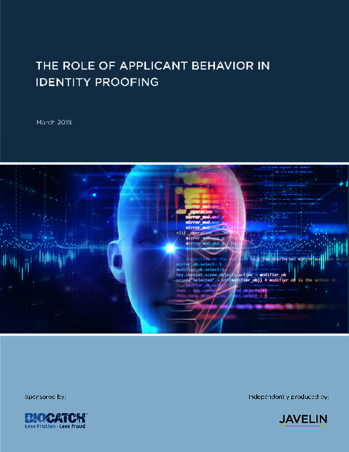 The Role of Applicant Behavior in Identity Proofing