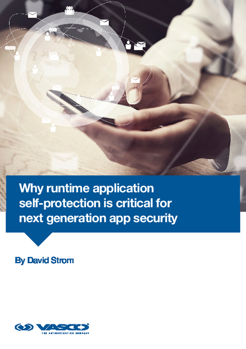 Why Runtime Application Self-Protection is Critical for Next Generation App Security