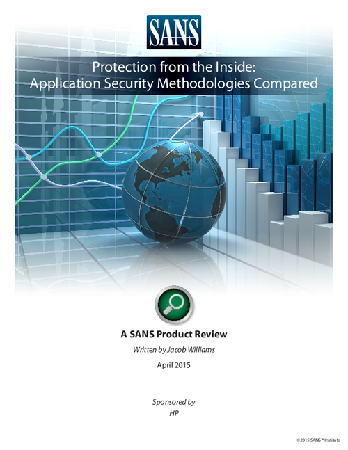 SANS Protection from the Inside: Application Security Methodologies Compared