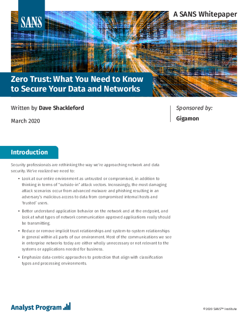 SANS Report, Zero Trust: What You Need to Know to Secure Your Data and Networks