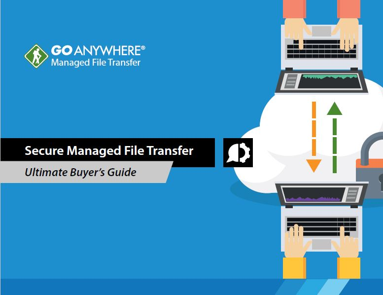Secure File Transfer: Buyer´s Guide