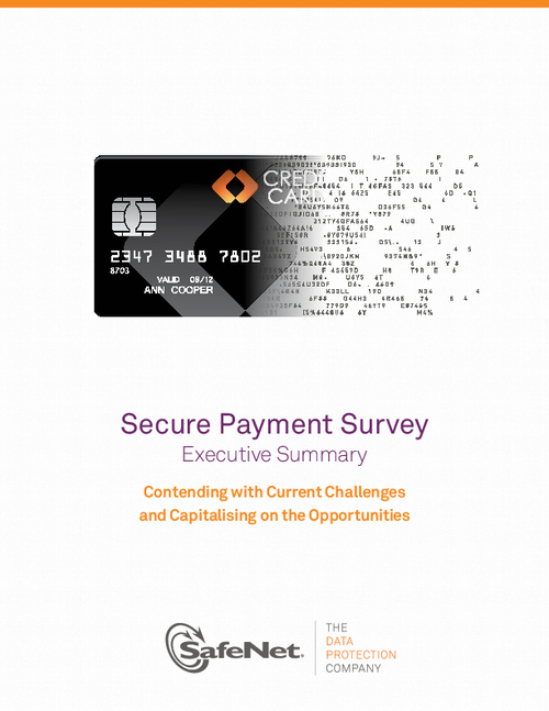 Secure Payment Survey Executive Summary: Contending with Current Challenges and Capitalising on the Opportunities