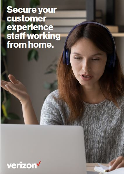 Secure your customer experience staff working from home