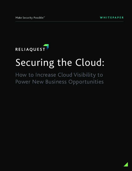 Securing the Cloud: How to Increase Cloud Visibility to Power New Business Opportunities