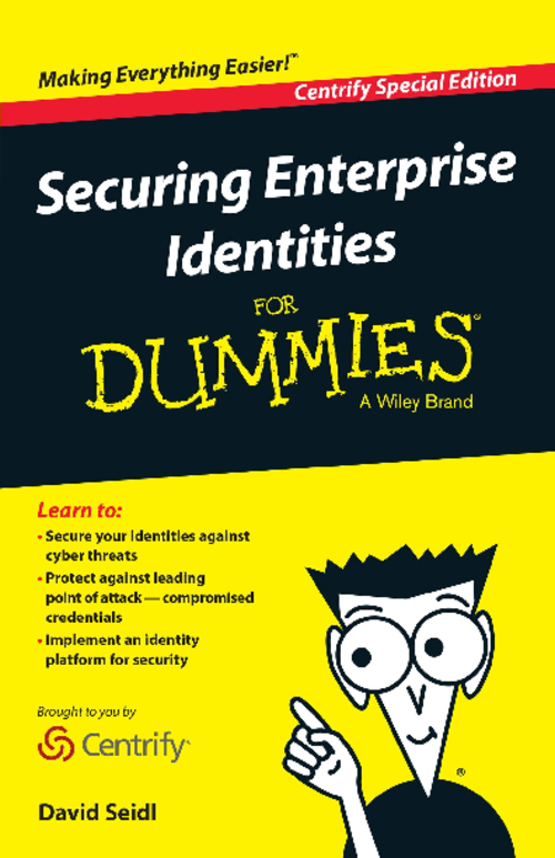 Securing Enterprise Identities for Dummies