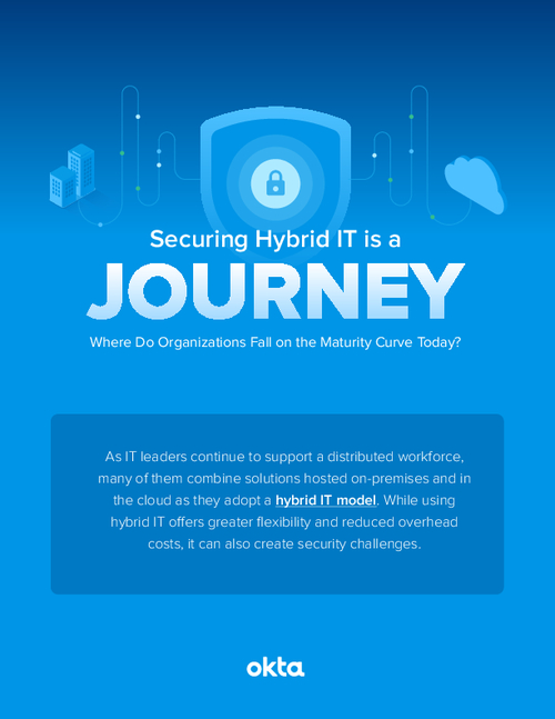 Securing Hybrid IT is a Journey: Where Organizations Fall on the Maturity Curve Today