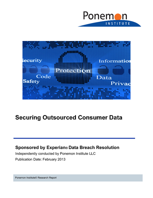 Securing Outsourced Consumer Data - Ponemon Study