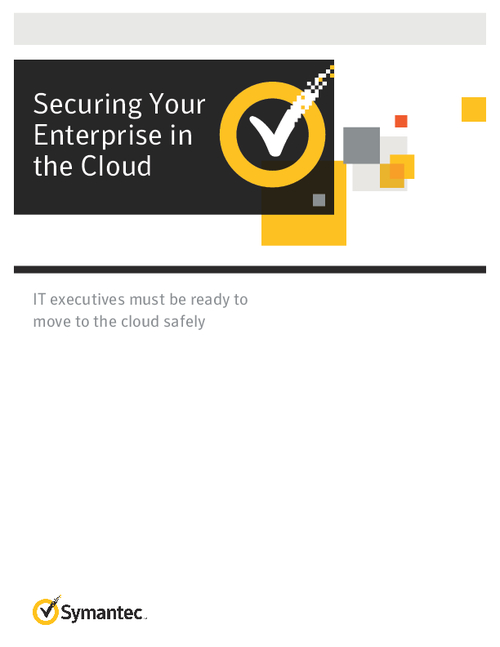 Securing Your Enterprise in the Cloud