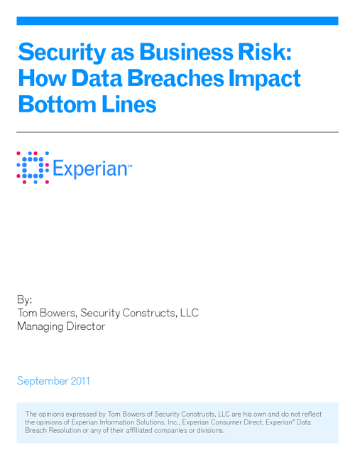 Security as a Business Risk - How Data Breaches Impact Bottom Lines