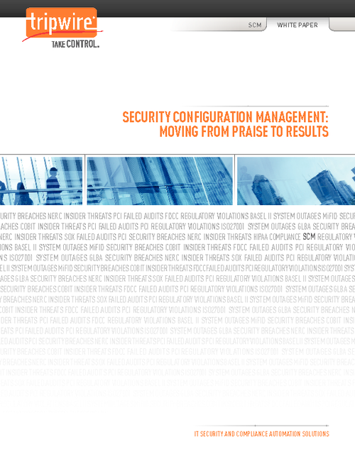 Security Configuration Management: Moving from Praise to Results