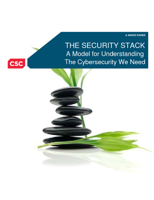 THE SECURITY STACK: A Model for Understanding The Cybersecurity We Need