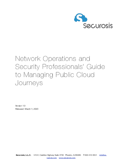 Securosis: Network Operations and Security Professionals' Guide to Managing Public Cloud Journeys