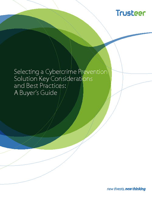 Selecting a Cybercrime Prevention Solution - Key Considerations and Best Practices: A Buyer's Guide