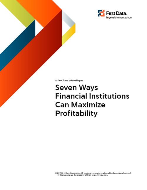 Seven Ways Financial Institutions Can Maximize Profitability