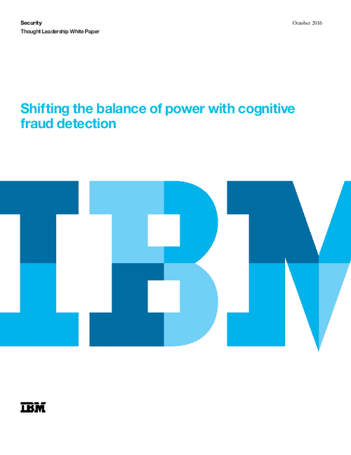 Shifting the Balance of Power with Cognitive Fraud Detection