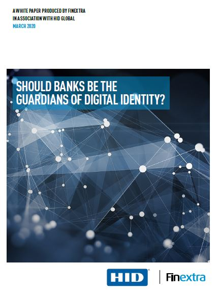 Should Banks be the Guardians of Digital Identity?