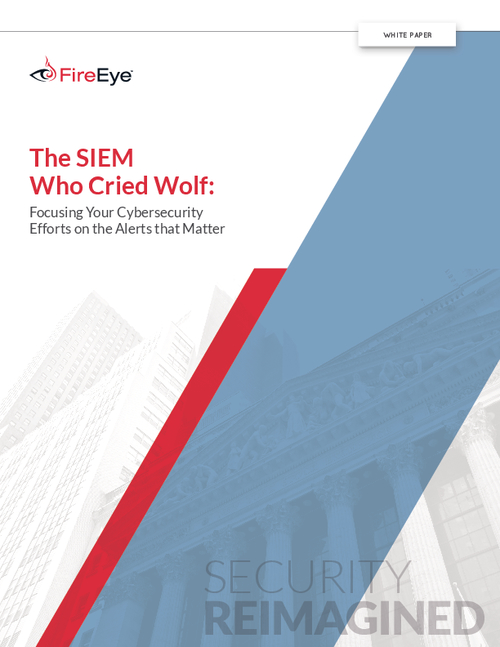 The SIEM Who Cried Wolf: Focusing Your Cybersecurity Efforts on the Alerts that Matter