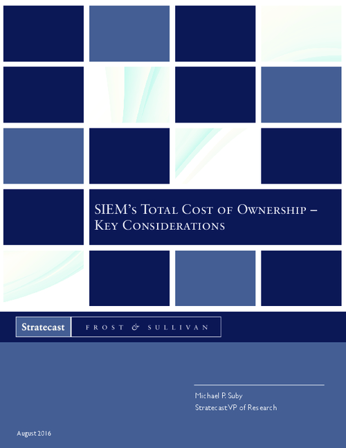 SIEM's Total Cost of Ownership - Key Considerations