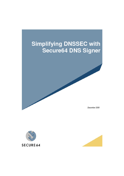 Simplifying DNSSEC with Secure64 DNS Signer