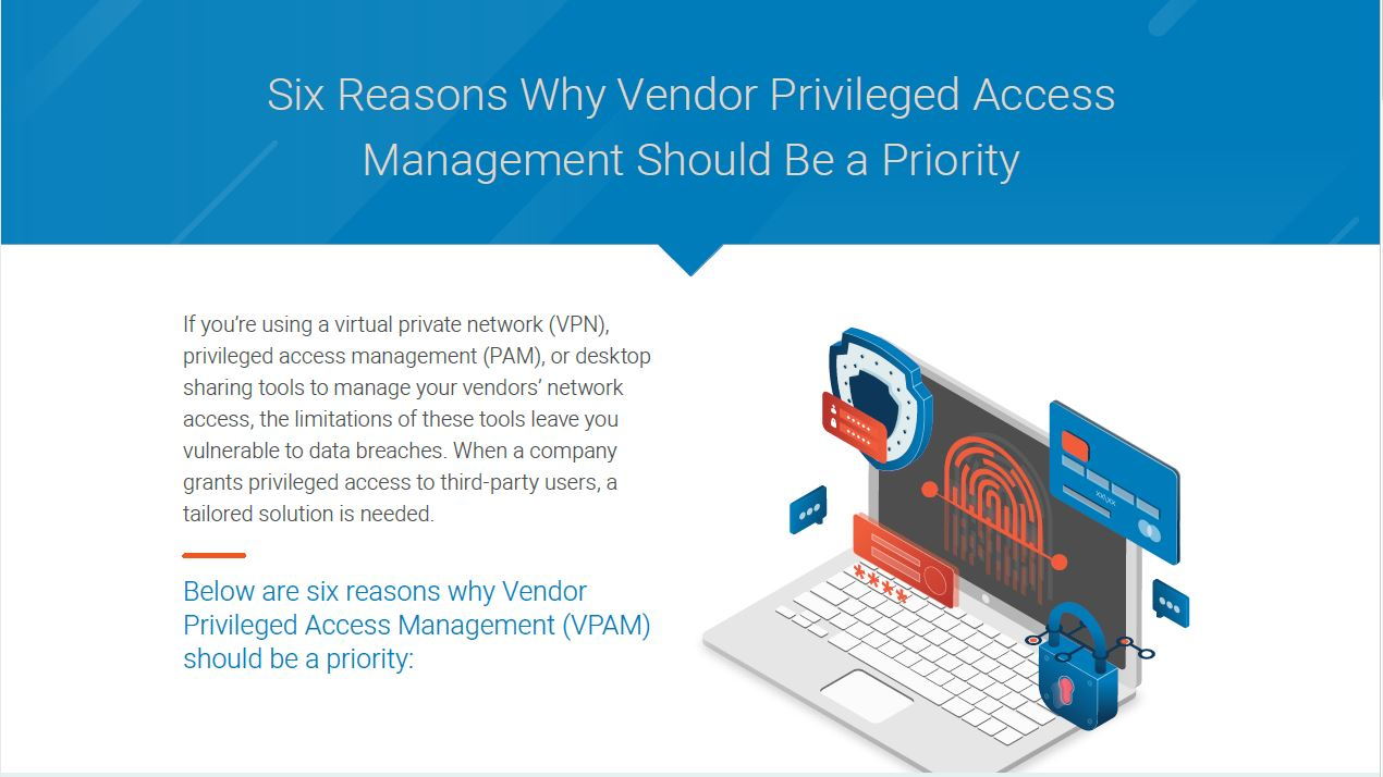 Six Reasons Why Vendor Privileged Access Management Should Be a Priority