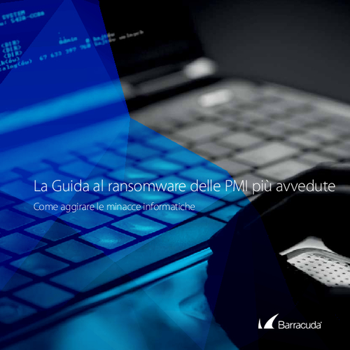 The Smarter SMB's Guide to Ransomware (Italian Language)