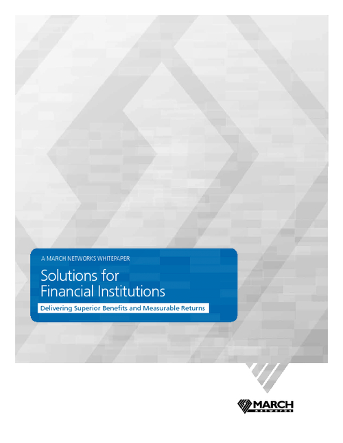 Solutions for Financial Institutions - Delivering Benefits and Measurable Returns