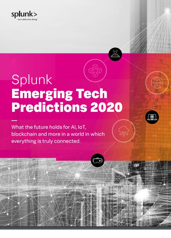 Splunk Emerging Tech Predictions 2020