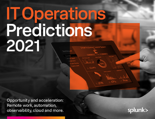 Splunk IT Operations Predictions 2021