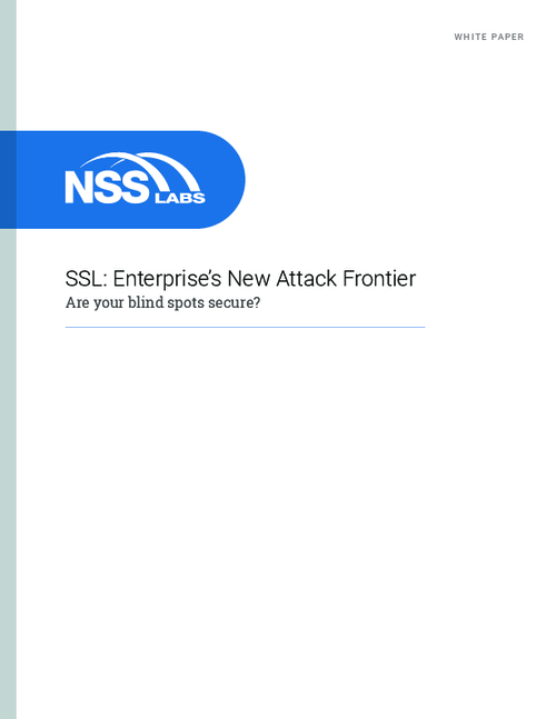 SSL: Enterprise's New Attack Frontier - Are Your Blind Spots Secure?